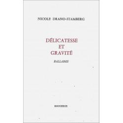 DÉLICATESSE ET GRAVITÉ de NICOLE DRANO-STAMBERG Librairie Automobile SPE 9782856681749
