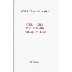 CIEL ! CIEL ! DES POEMES HIRONDELLES ! de NICOLE DRANO-STAMBERG Librairie Automobile SPE 9782856681275