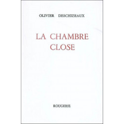 LA CHAMBRE CLOSE de OLIVIER DESCHIZEAUX Librairie Automobile SPE 9782856681039