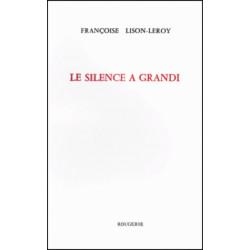 LE SILENCE A GRANDI de LISON-LEROY FRANCOISE Librairie Automobile SPE 9782856681978