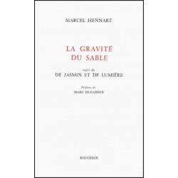 LA GRAVITE DU SABLE, SUIVI DE JASMIN ET DE LUMIÈRE de JEAN L' ANSELME Librairie Automobile SPE 9782856681954