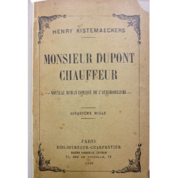 MONSIEUR DUPONT CHAUFFEUR - Nouveau roman comique de l'automobilisme Librairie Automobile SPE MONSIEUR DUPONT