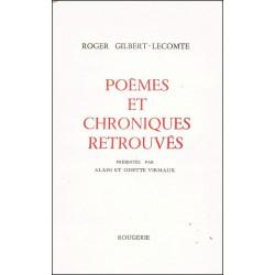 POEMES ET CHRONIQUES RETROUVES de ROGER GILBERT-LECOMTE Librairie Automobile SPE 9782856682302