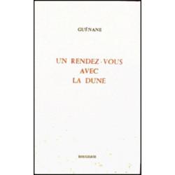 UN RENDEZ-VOUS AVEC LA DUNE de GUENANE Librairie Automobile SPE 9782856681879
