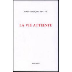 LA VIE ATTEINTE de JEAN-FRANCOIS MATHÉ Librairie Automobile SPE 9782856681862