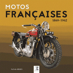 MOTOS FRANÇAISES 1869 - 1962 Librairie Automobile SPE 026819