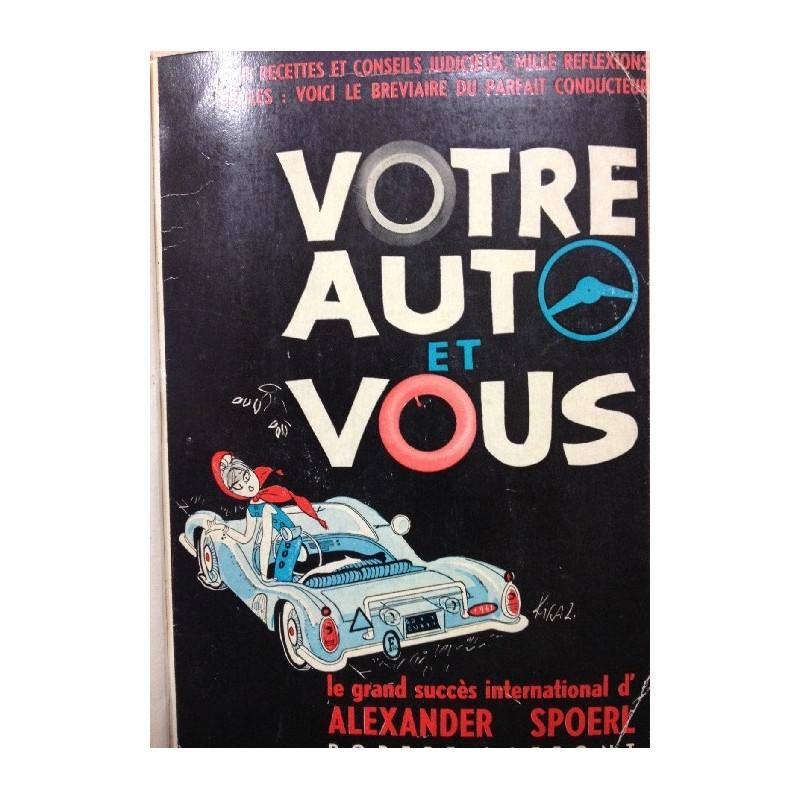 VOTRE AUTO ET VOUS - Roman Librairie Automobile SPE VOTRE AUTO ET VOUS