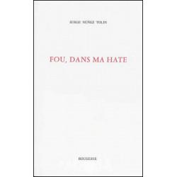 FOU, DANS MA HATE de SERGE NUNEZ TOLIN Librairie Automobile SPE 9782856681930