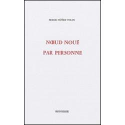 NOEUD NOUÉ PAR PERSONNE de SERGE NUNEZ TOLIN Librairie Automobile SPE 9782856681732
