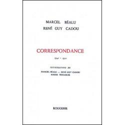 CORRESPONDANCE 1941-1951 de MARCEL BEALU ET RENE GUY CADOU Librairie Automobile SPE CORRESPONDANCE