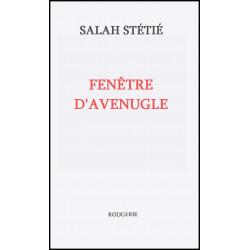 FENETRE D'AVEUGLE de SALAH STETIE Librairie Automobile SPE 9782856680292