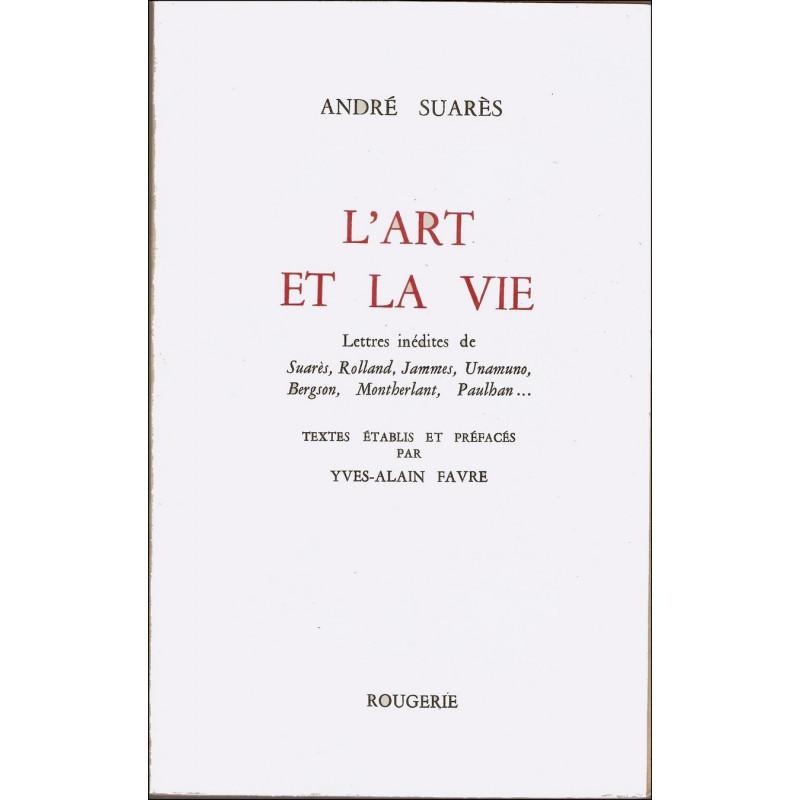 L'ART ET LA VIE de ANDRE SUARES Librairie Automobile SPE 9782856682586