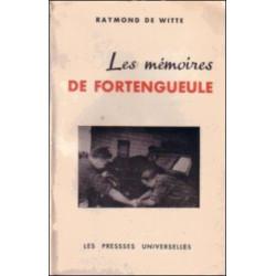 LES MÉMOIRES DE FORTENGUEULE de RAYMOND DE WITTE ( édition toilée ) Librairie Automobile SPE FORTENGUEULE
