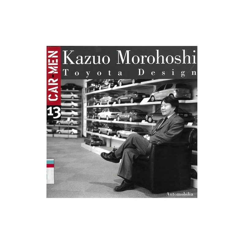 KAZUO MOROHOSHI TOYOTA DESIGN CENTRE CAR MEN Librairie Automobile SPE KAZUO MOROHOSHI