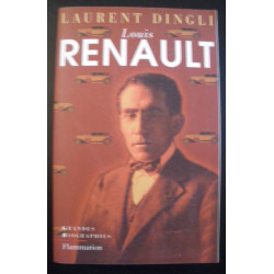 LOUIS RENAULT , LARGE BIOGRAPHY de LAURENT DINGLI Librairie Automobile SPE 9782080679468