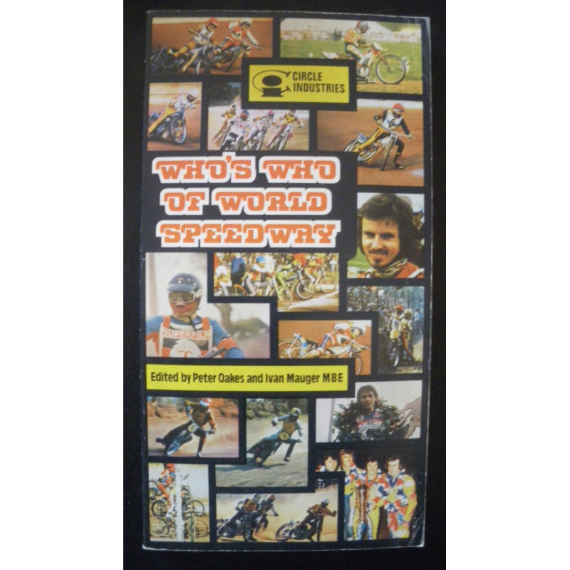 WHO'S WHO OF WORLD SPEEDWAY de PETER PAKES Librairie Automobile SPE 9780904584042