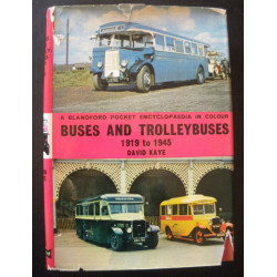 BUSES AND TROLLEYBUSES 1919 to 1945 A BLANDFORD POCKET ENCYCLOPEDIA IN COLOUR Librairie Automobile SPE 9780713705300