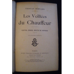 LES VEILLÉES DU CHAUFFEUR - (1909) de TRISTAN BERNARD Librairie Automobile SPE VEILLÉES DU CHAUFFEUR