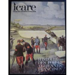 REVUE DE L'AVIATION FRANÇAISE ICARE N°91 HISTOIRE DES FORCES AÉRIENNES FRANÇAISES (Tome 1) Librairie Automobile SPE ICARE 91
