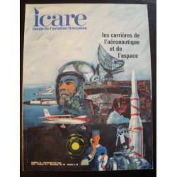 REVUE DE L'AVIATION FRANÇAISE ICARE N°45 LES CARRIÈRES DE L'AÉRONAUTIQUE ET DE L'ESPACE