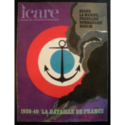 REVUE DE L'AVIATION FRANÇAISE ICARE N°61 1939-40 LA BATAILLE DE FRANCE Volume 6