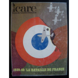 REVUE DE L'AVIATION FRANÇAISE ICARE N°54 1939-40 LA BATAILLE DE FRANCE Volume 1 Librairie Automobile SPE ICARE 54