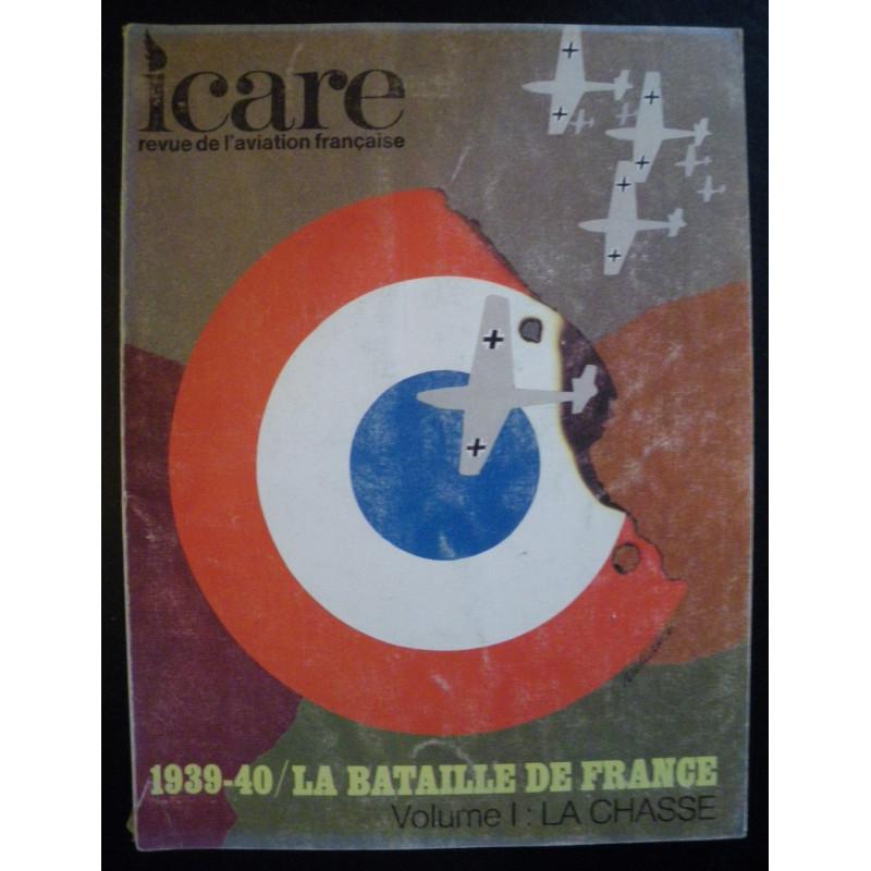 REVUE DE L'AVIATION FRANÇAISE ICARE N°54 1939-40 LA BATAILLE DE FRANCE Volume 1 Librairie Automobile SPE ICARE 54