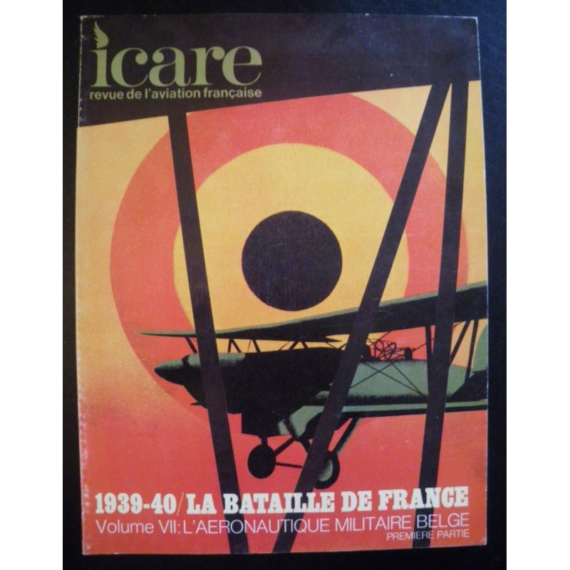 REVUE DE L'AVIATION FRANÇAISE ICARE N°74 1939-40 LA BATAILLE DE FRANCE Volume 7 Librairie Automobile SPE ICARE 74