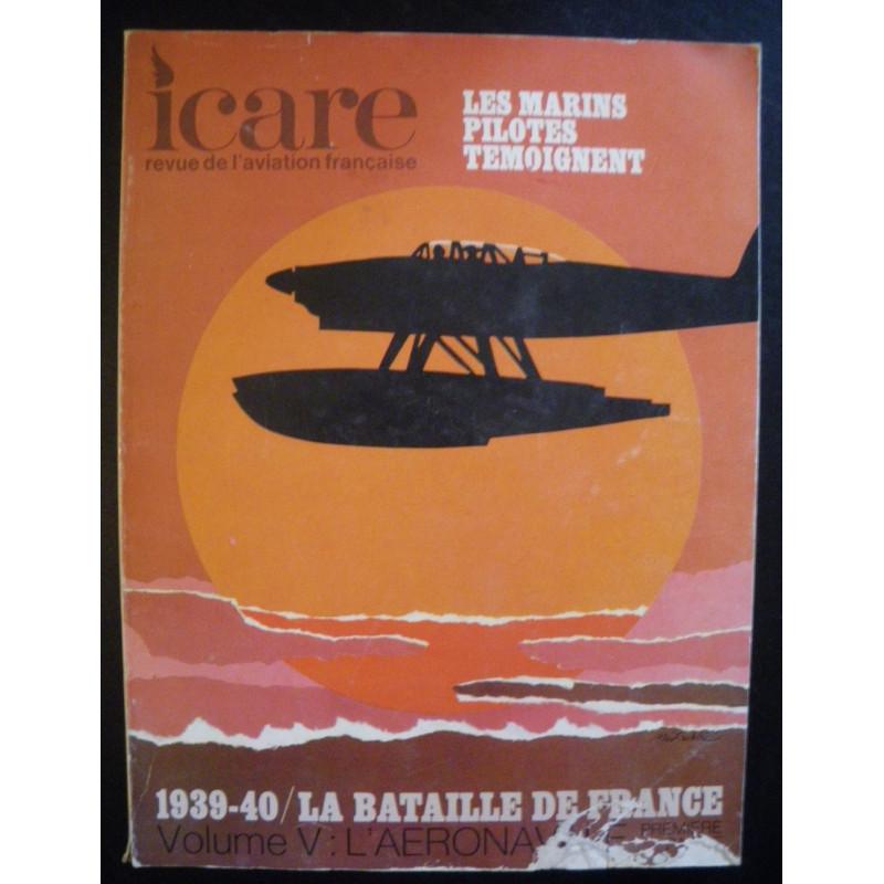 REVUE DE L'AVIATION FRANÇAISE ICARE N°60 1939-40 LA BATAILLE DE FRANCE Volume 5 Librairie Automobile SPE ICARE 60