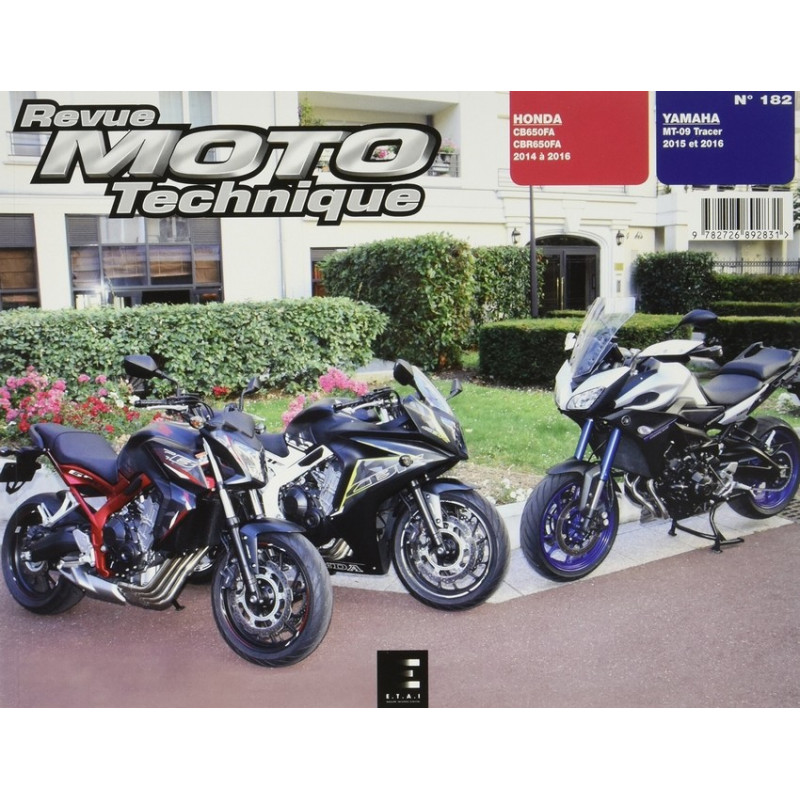 REVUE MOTO TECHNIQUE HONDA CB 650 et CBR 650 de 2014 à 2016 - RMT 182 Librairie Automobile SPE 9782726892831
