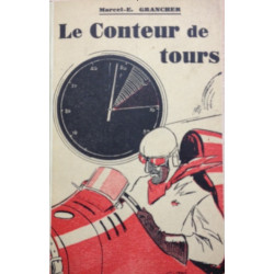LE CONTEUR DE TOURS Librairie Automobile SPE CONTEURS DE TOURS