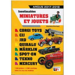 INESTIMABLES MINIATURES ET JOUETS ARGUS 2017 - 2018