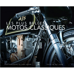 LES PLUS BELLES MOTOS CLASSIQUES (50 Modèles) de Patrick HAHN Librairie Automobile SPE 9791028301941
