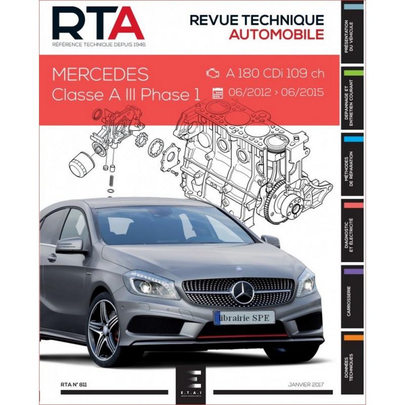 REVUE TECHNIQUE MERCEDES CLASSE A III PHASE 1 de 2012 à 2015 - RTA 811 Librairie Automobile SPE 9791028306069