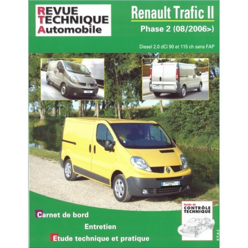 REVUE TECHNIQUE RENAULT TRAFIC II PHASE 2 depuis 2006 - RTA B755 Librairie Automobile SPE 9782726875551