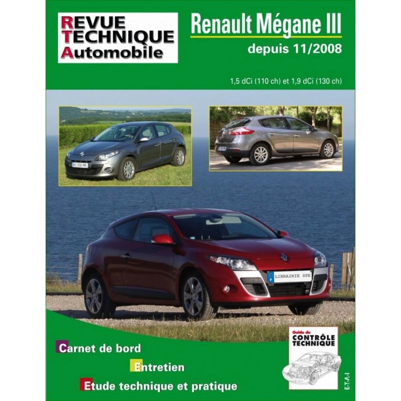 REVUE TECHNIQUE B744 RENAULT MEGANE III DEPUIS 2008 - RTA B744 Librairie Automobile SPE 9782726874455