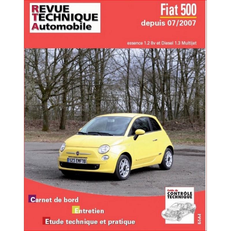 REVUE TECHNIQUE FIAT 500 II ESSENCE et DIESEL DEPUIS 2007 - RTA B729 Librairie Automobile SPE 9782726872956