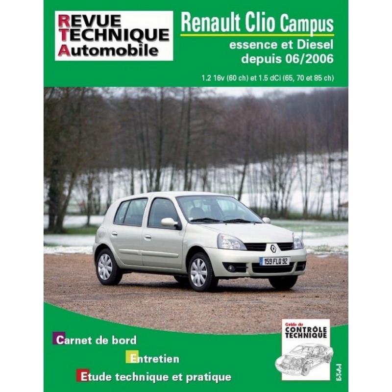 REVUE TECHNIQUE CLIO II CAMPUS ESSENCE et DIESEL DEPUIS 2006 - RTA B726 Librairie Automobile SPE 9782726872659