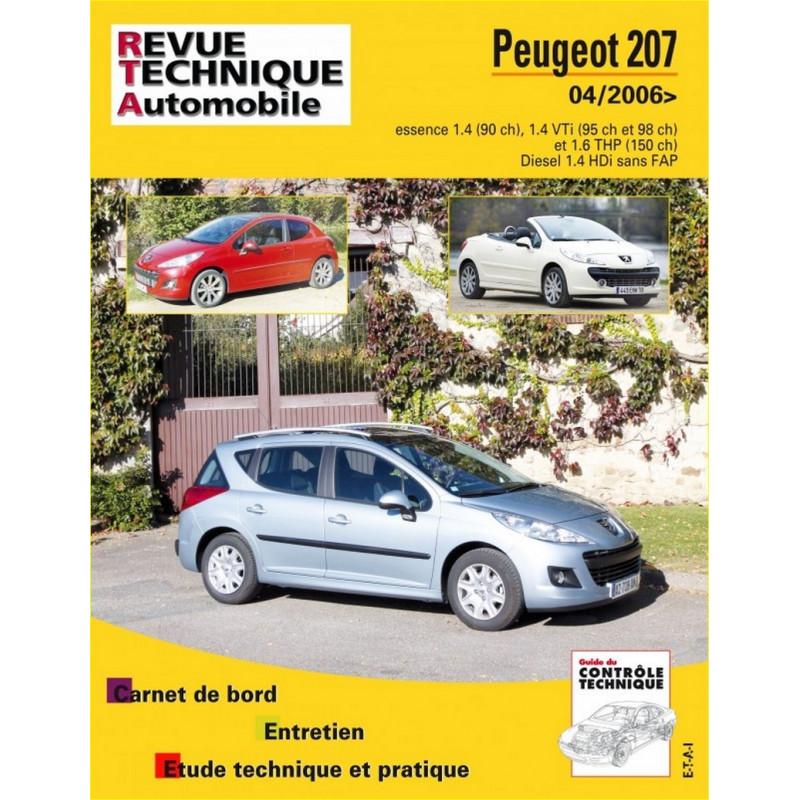 REVUE TECHNIQUE PEUGEOT 207 + CC ESSENCE et DIESEL DEPUIS 2006 - RTA B724 Librairie Automobile SPE 9782726872451
