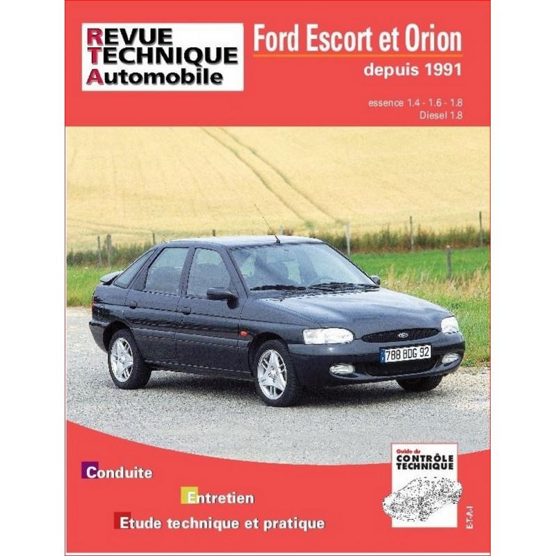 REVUE TECHNIQUE FORD ESCORT ET ORION ESSENCE et DIESEL DEPUIS 1991 - RTA 717 Librairie Automobile SPE 9782726871713