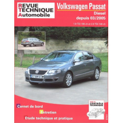 REVUE TECHNIQUE VOLKSWAGEN PASSAT DIESEL DEPUIS 2005 - RTA B709 Librairie Automobile SPE 9782726870969