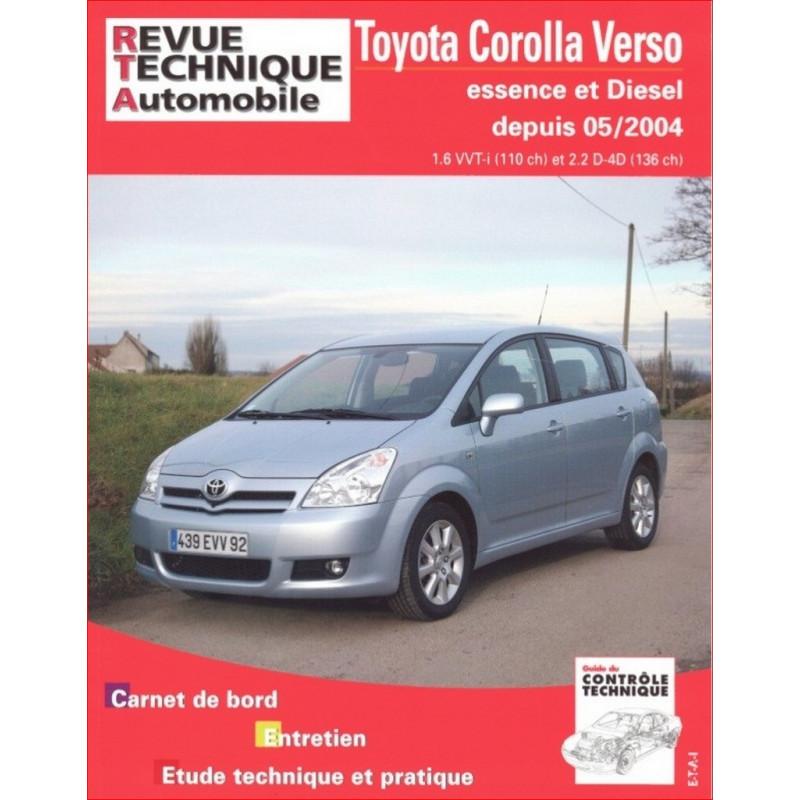 REVUE TECHNIQUE TOYOTA COROLLA VERSO DEPUIS 2004- RTA B705 Librairie Automobile SPE 9782726870563