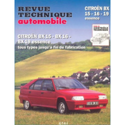 REVUE TECHNIQUE CITROEN BX 15-16-19 ESSENCE de 1982 à 1994 - RTA 702 Librairie Automobile SPE 9782726870228