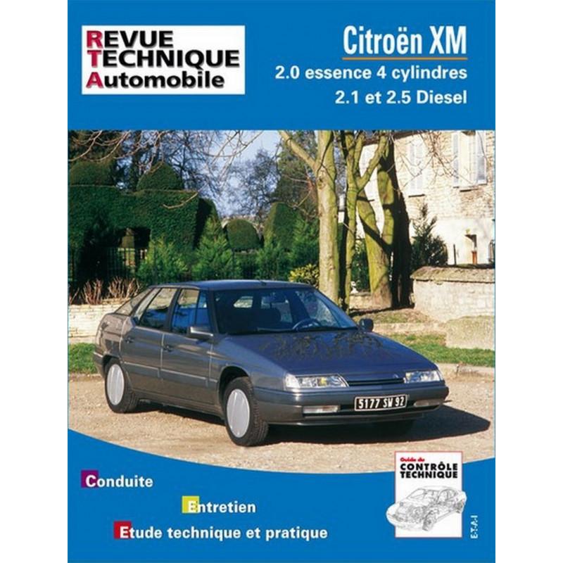 REVUE TECHNIQUE CITROEN XM ESSENCE et DIESEL - RTA 701 Librairie Automobile SPE 9782726870129