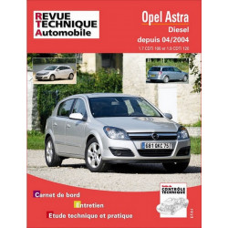 REVUE TECHNIQUE OPEL ASTRA DIESEL DEPUIS 2004 - RTA 699 Librairie Automobile SPE 9782726869918