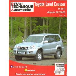 REVUE TECHNIQUE TOYOTA LAND CRUISER DIESEL DEPUIS 2003 - RTA 696 Librairie Automobile SPE 9782726869611