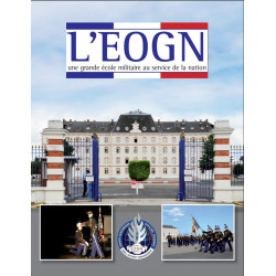 L' EOGN - École des Officiers de la Gendarmerie Nationale Edition SPE Barthelemy Librairie Automobile SPE 9782912838704