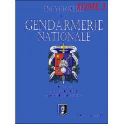 ENCYCLOPÉDIE DE LA GENDARMERIE NATIONALE 1983 A AUJOURD'HUI Tome 3 Edition SPE Barthelemy 9782912838216