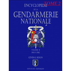 ENCYCLOPÉDIE DE LA GENDARMERIE NATIONALE 1900 A 1982 Tome 2 Edition SPE Barthelemy Librairie Automobile SPE 9782912838292