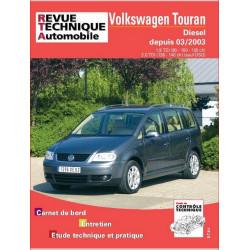 REVUE TECHNIQUE VOLKSWAGEN TOURAN DIESEL DEPUIS 2003 - RTA 693 Librairie Automobile SPE 9782726869314